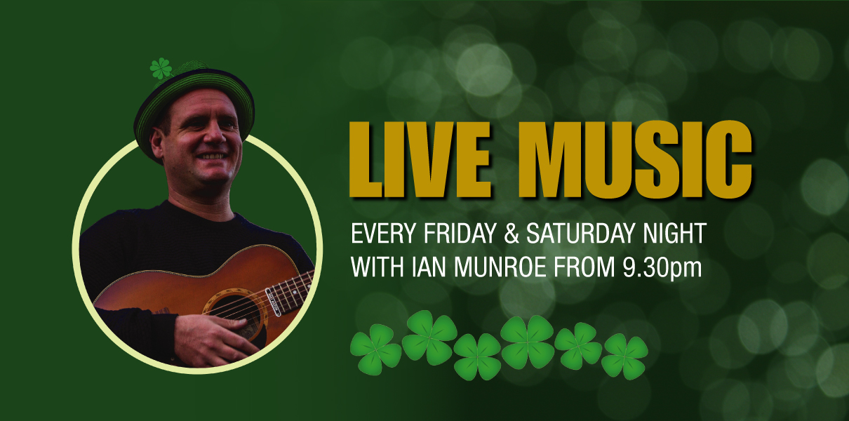 Live Music Banner, with Ian Munroe from 9:30pm